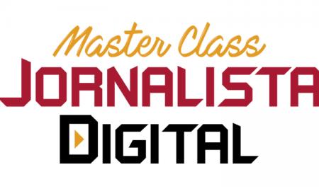 Master Class Jornalista Digital abre inscrições e oferece R$ 100 em cursos