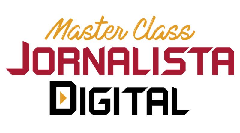 Master Class Jornalista Digital