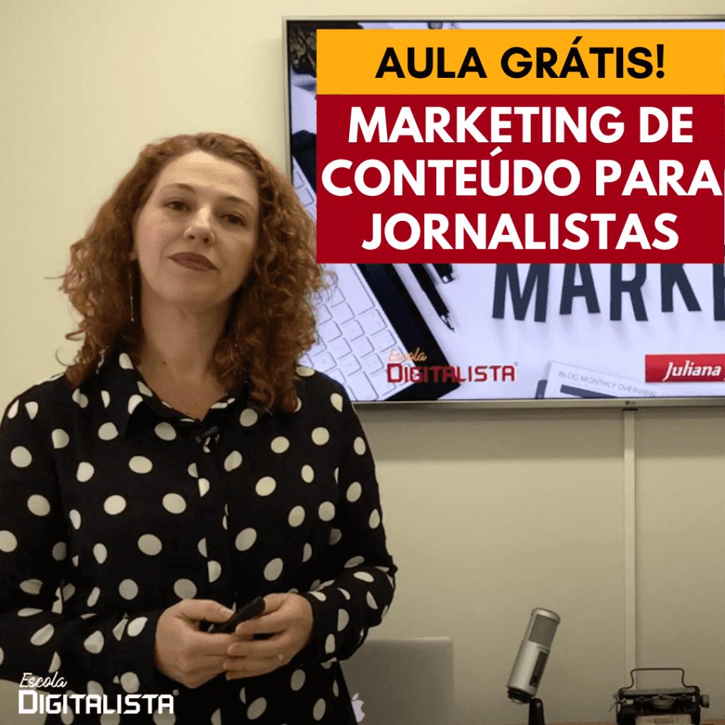 Aula grátis de Marketing de Conteúdo para jornalistas
