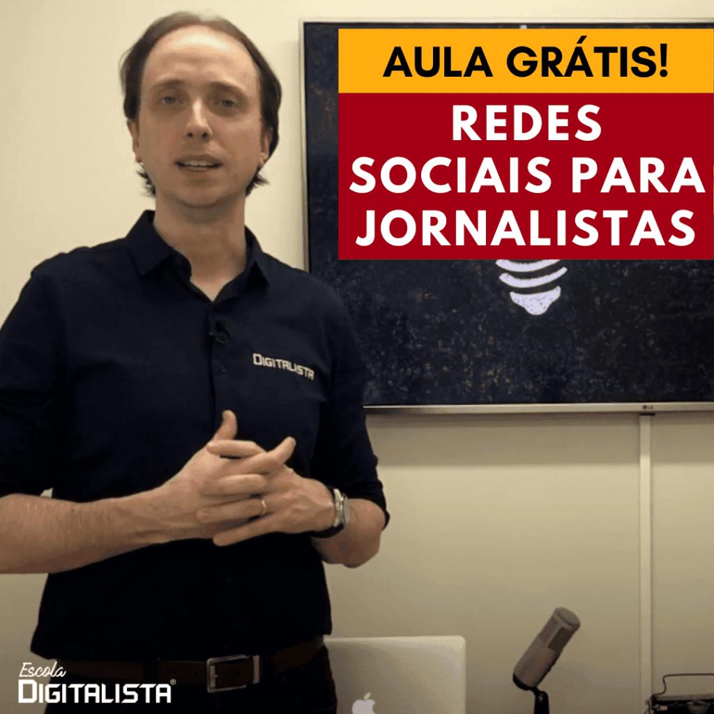 Aula grátis de Redes sociais para jornalistas