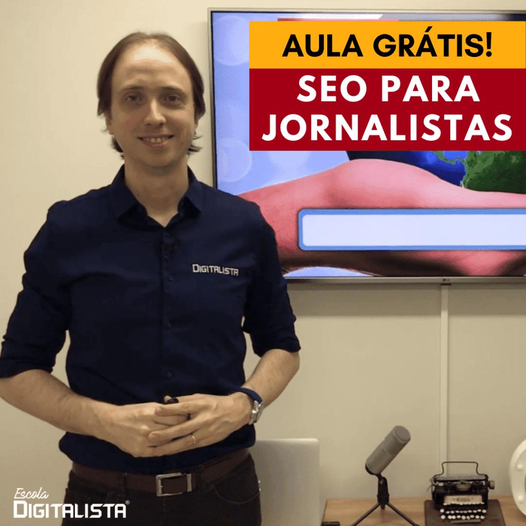 Aula grátis de SEO para jornalistas