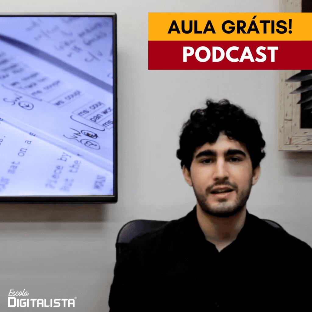 Aulas grátis de Podcast